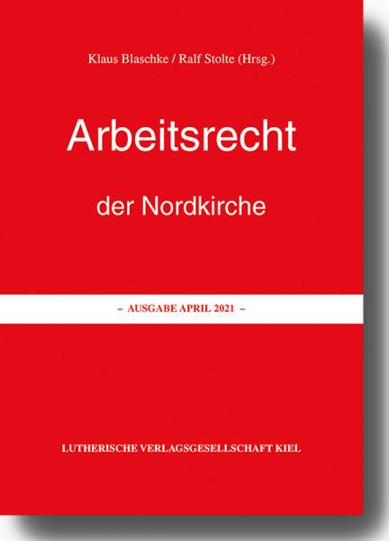 Arbeitsrecht der Nordkirche - Ausgabe April 2021