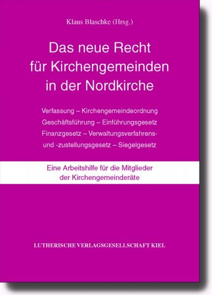 Das neue Recht für Kirchengemeinden in der Nordkirche