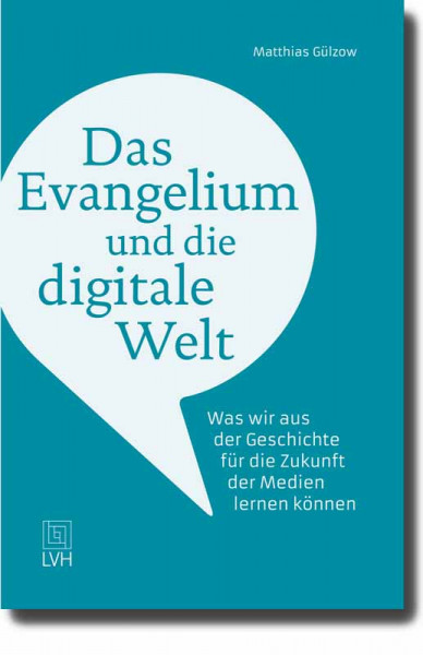 Das Evangelium und die digitale Welt