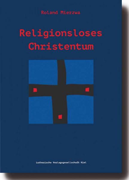 Religionsloses Christentum