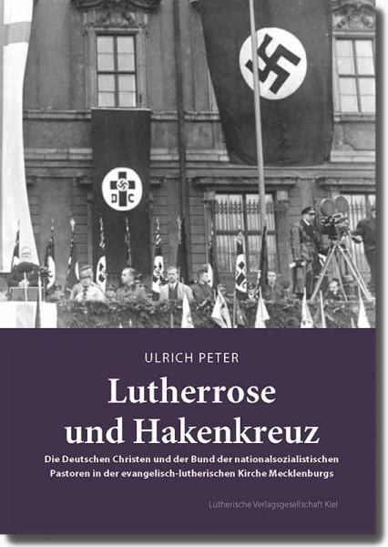 Lutherrose und Hakenkreuz
