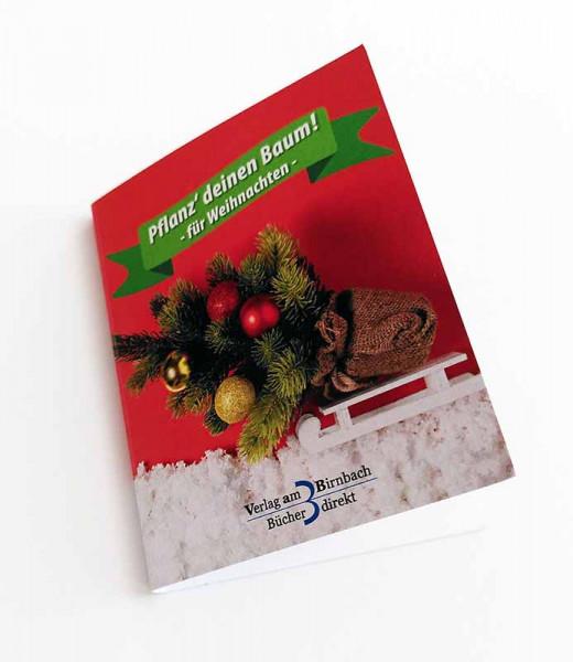 Pflanz deinen Weihnachtsbaum