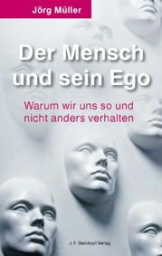 Der Mensch und sein Ego