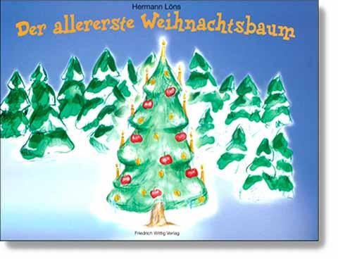 Der allererste Weihnachtsbaum